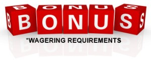 Bonus Wagering Requirements